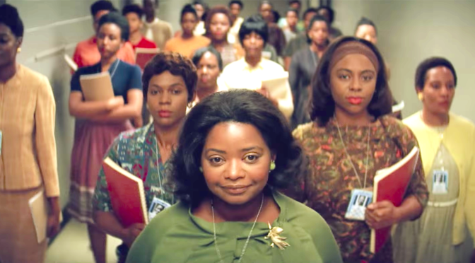 HIDDEN FIGURES (2016): For The Sisterhood, Strength & Determination