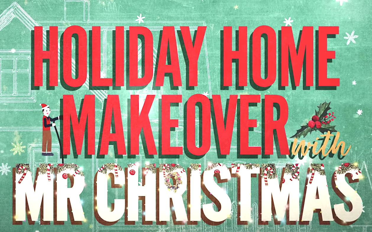 Holiday Home Makeover With Mr. Christmas (2020), Netflix